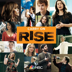 Carry On (Rise Cast Version) - Rise Cast