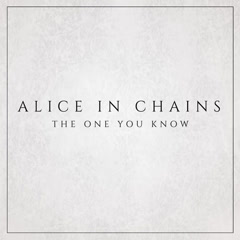 The One You Know (Single) - Alice In Chains