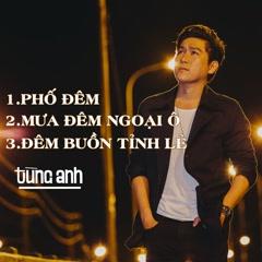 Phố Đêm (EP) - Tùng Anh