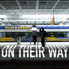 On Their Way - Dillon, Batsauce