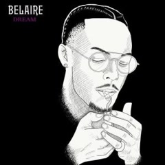 Belaire Dream (Single)