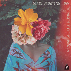 Good Morning Jay (Single) - TastyTreat, Claire Ridgely