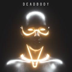 Deadbody (Single) - PHYNXXX