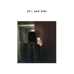 Sad Girl (EP) - Sasha Sloan