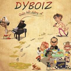 Quên Hết Đường Về (Single) - DYBOIZ