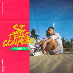 Si Te Vas Conmigo (Single) - Lunay