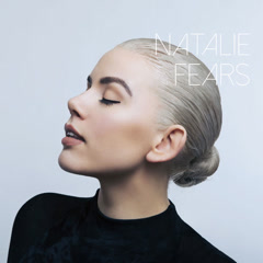 Fears (Single) - Natalie