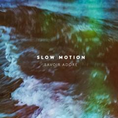 Slow Motion (Single)