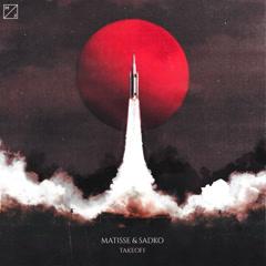 Takeoff (Single) - Matisse & Sadko