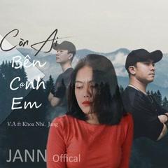 Còn Ai Bên Cạnh Em (Single) - V.A, Khoa Nhí, Jang