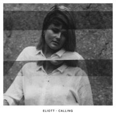 Calling (Single) - Eliott