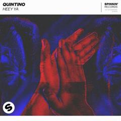 Heey Ya (Single) - Quintino