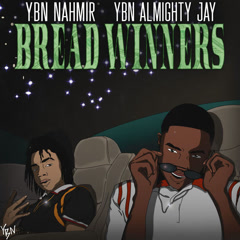 Bread Winners (Single) - YBN Nahmir, YBN Almighty Jay