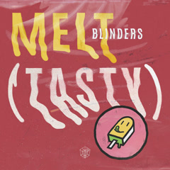 Melt (Single) - Blinders