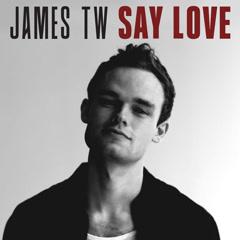 Say Love (Single)