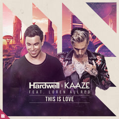 This Is Love (Single) - Hardwell, Kaaze