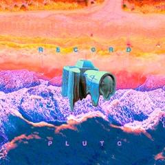 Record (Single) - Pluto