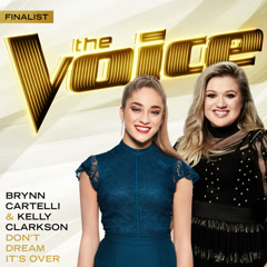 Don't Dream It's Over (The Voice Performance) - Brynn Cartelli, Kelly Clarkson