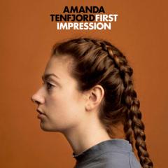 First Impression (Single) - Amanda Tenfjord