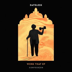 Work That (EP) - Dateless