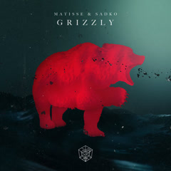 Grizzly (Single) - Matisse & Sadko