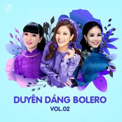 Duyên Dáng Bolero Vol 2 - Tố My, Lâm Ngọc Hoa, Hà Vân