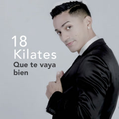 Que Te Vaya Bien (Single)
