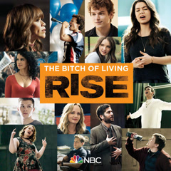 The Bitch Of Living (Rise Cast Version)