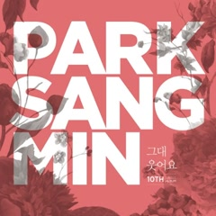 Your Smile (Single) - Park Sang Min