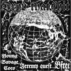 Drop That Shit (Single)