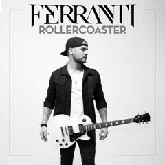 Rollercoaster (Single) - Ferranti