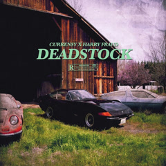 Deadstock (Single) - Curren$y, Harry Fraud