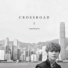 Crossroad - Jung Dong Ha