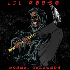 Normal Backwrds (EP) - Lil Reese
