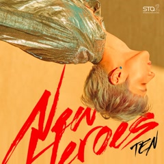 New Heroes (Single) - TEN