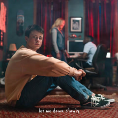 Let Me Down Slowly (Single) - Alec Benjamin