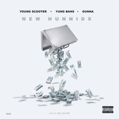 New Hunnids (Single)