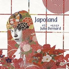 Japoland - Julia Bernard