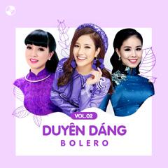 Duyên Dáng Bolero Vol 2 - Various Artists