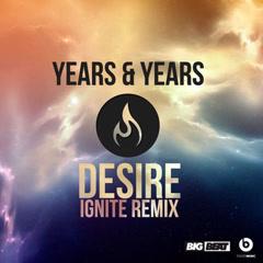 Desire (Ignitë Remix)