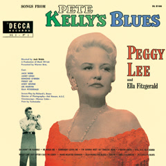 Songs From Pete Kelly's Blues - Ella Fitzgerald,Peggy Lee