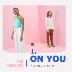 On You (Remix) - Michael Calfan