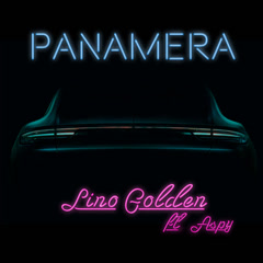 Panamera (Single) - Lino Golden
