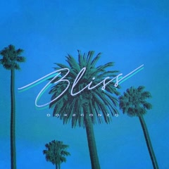 Bliss (Single)
