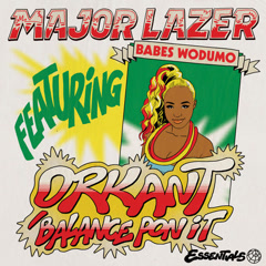Orkant / Balance Pon It (Single) - Major Lazer