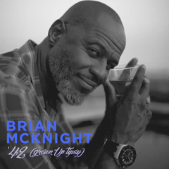 '42 (Grown Up Tipsy) - Brian McKnight