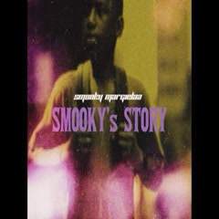 Smooky's Story (Single) - Smooky MarGielaa