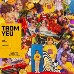 Trộm Yêu (Single) - JSOL