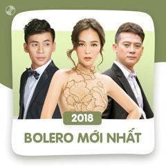 Nhạc Bolero Mới Nhất - Various Artists