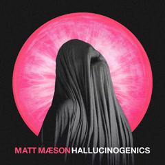 Hallucinogenics (Single)